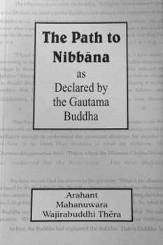 The Path to Nibbāna as Declared by the Gautama Buddha